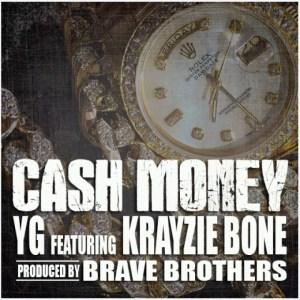 YG - Cash Money Ft. Krayzie Bone