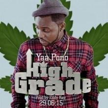 Yaa Pono - High Grade