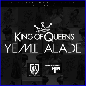 King of Queens BY Yemi Alade
