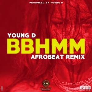 Young D - B*tch Better Have My Money (Afrobeat Remix)