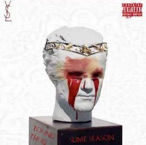 Slime Season BY Young Thug