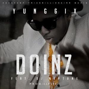Yung6ix - DOINZ ft. Dj Neptune (prod. iLLKeyz)