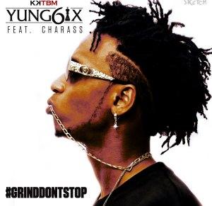 Yung6ix - Grind Don