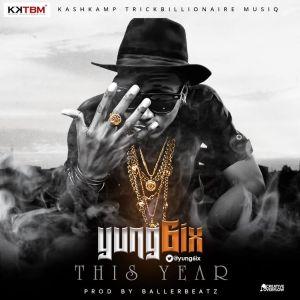 Yung6ix - This Year