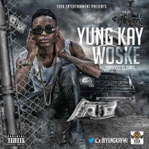 Yung Kay - Woske