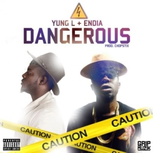 Yung L - Dangerous ft. Endia (Prod. By Chopstix)