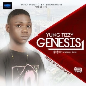 Yung Tizzy - Genesis (Prod. by Killertunes)