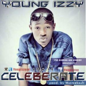 Yungizzy - Celebrate