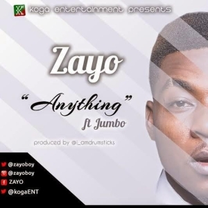 Zayo - Anything Ft Jumbo