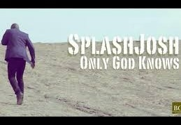 VIDEO: SplashJosh – Only God Knows ft Woske