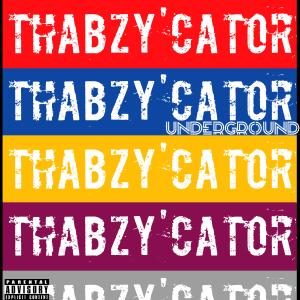 Thabzy'Cator – Underground