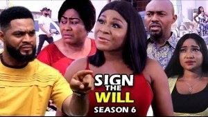 Sign The Will Season 6