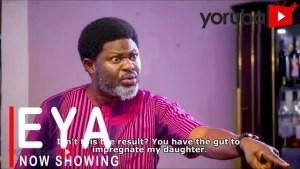 Eya (2021 Yoruba Movie)