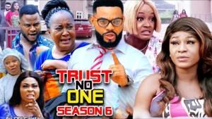 Trust No One Season 6