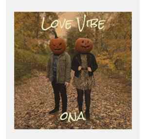 Ona – Love Vibe