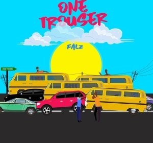 Falz – One Trouser (prod. Bizzouch)