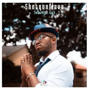 Shotgun Flava – Sebenza Girl