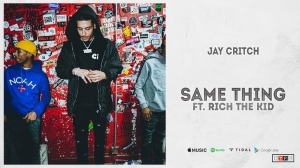 Jay Critch Ft. Rich The Kid – Same Thing