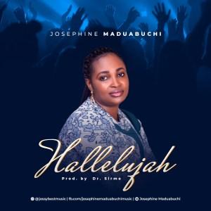 Josephine Maduabuchi – Halleluyah