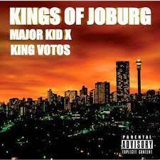 Major Kid x King Votos – Kings of Joburg