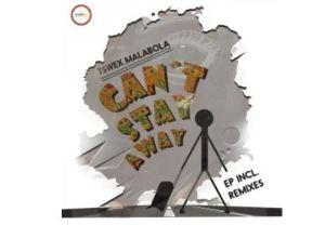 Tswex Malabola & Crispy – Can't Stay Away (Original Mix)