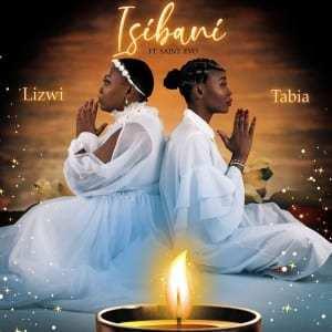 Lizwi & Tabia – Isibani Ft. Saint Evo