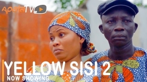 Yellow Sisi Part 2 (2021 Yoruba Movie)