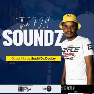 Sushi Da Deejay – The 729 Soundz (Guest Mix)