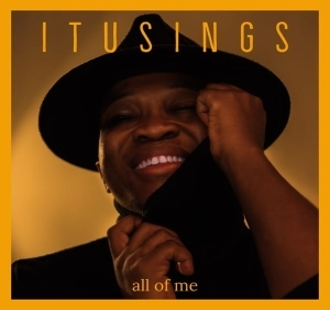 ItuSings – All Of Me