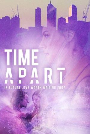 Time Apart (2020) [Movie]