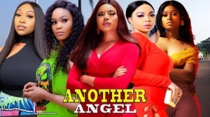 Another Angel (2021 Nollywood Movie)