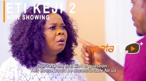Eti Keji Part 2 (2021 Yoruba Movie)