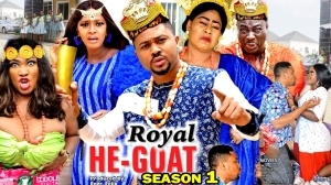 Royal He Goat Season 1 (2020 Nollywood Movie)