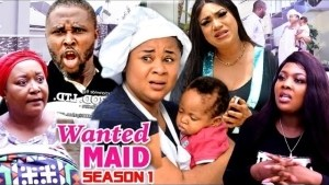 Wanted Maid (2021 Nollywood Movie)