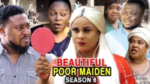Beautiful Poor Maiden Season 6 (2020 Nollywood Movie)