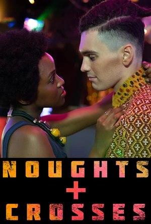 Noughts And Crosses Season 01 (TV Series)