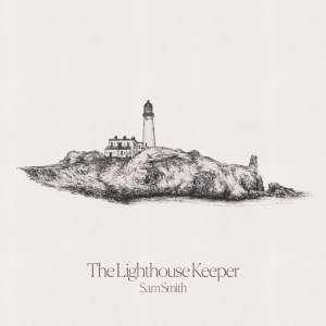 Sam Smith – The Lighthouse Keeper