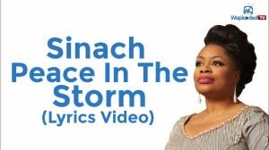 Sinach - Peace In The Storm (Lyrics Video)