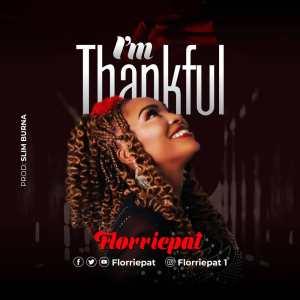 Florriepat – I'm Thankful