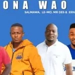 Salmawa x Le-Mo x Mr Des – Mona Wao Ft. Ernipro Empire