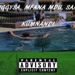 DaJiggySA, Mfana Mdu, Samka – Kumnandi