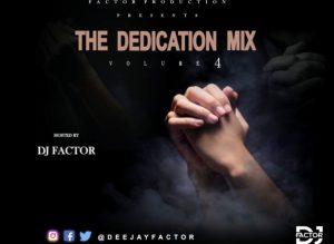 DJ Factor – The Dedication Mix Vol. 4