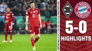 Borussia Mönchengladbach vs Bayern Munich 5 - 0 (German  Cup 2021 Goals & Highlights)