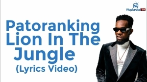 Patoranking - Lion In The Jungle (Lyrics Video)