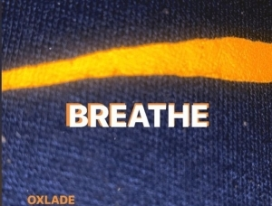 Oxlade – Breathe