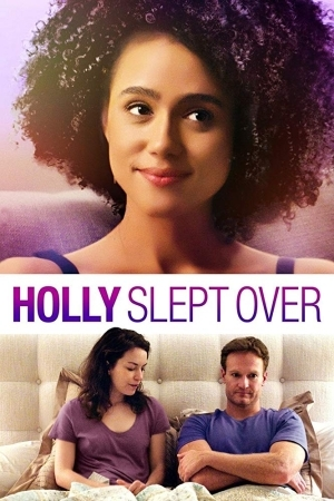 Holly Slept Over (2020) [Movie]