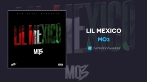 Mo3 – Lil Mexico