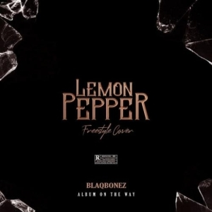 Blaqbonez – Lemon Paper (Freestyle Cover)