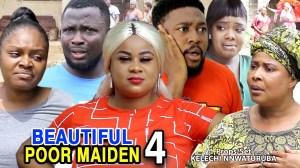 Beautiful Poor Maiden Season 4 (2020 Nollywood Movie)