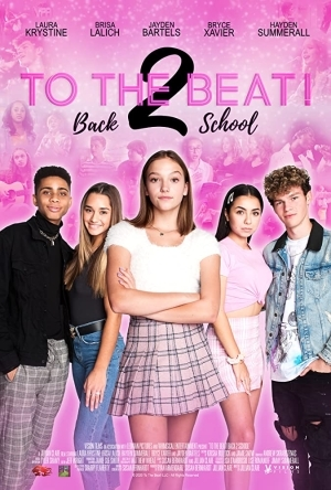 To The Beat Back 2 School (2020) [Movie]